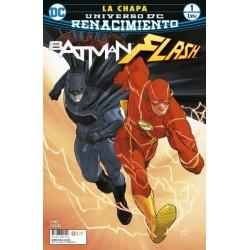BATMAN/ FLASH: LA CHAPA NUM. 01 (DE 4) (RENACIMIENTO)
