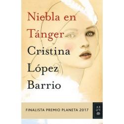 NIEBLA EN TANGER. FINALISTA PREMIO PLANETA 2017