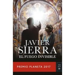 EL FUEGO INVISIBLE. PREMIO PLANETA 2017