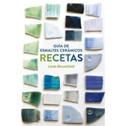 GUIA DE ESMALTES CERAMICOS. RECETAS