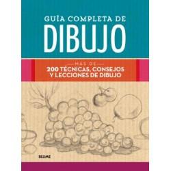 GUIA COMPLETA DE DIBUJO. MAS DE 200 TECNICAS, CONSEJOS Y LECCIONES DE DIBUJO