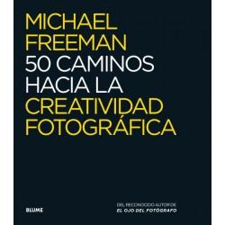 50 CAMINOS HACIA LA CREATIVIDAD FOTOGRAFICA