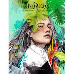 TROPICOS. EL PRINCIPIO AL FINAL DEL VIAJE