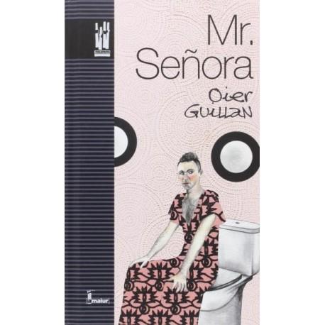 MR. SEÑORA