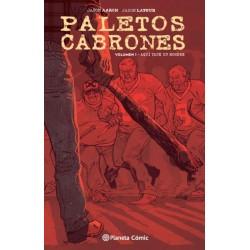 PALETOS CABRONES Nº 01. AQUI YACE UN HOMBRE