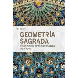 GEOMETRIA SAGRADA, BASES NATURALES, CIENTIFICAS Y PITAGORICAS. BASES NATURALES, CIENTIFICAS Y PITAGORICAS