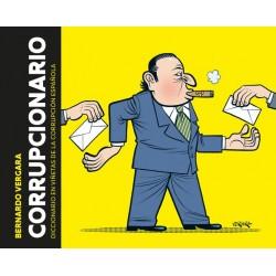 CORRUPCIONARIO. DICCIONARIO EN VIÑETAS DE CORRUPCION ESPAÑOLA