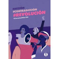 ACCION, CONTRADICCION, REVOLUCION