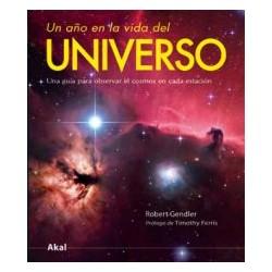 UN AÑO EN LA VIDA DEL UNIVERSO. UNA GUIA PARA OBSERVAR EL COSMOS EN CADA ESTACION