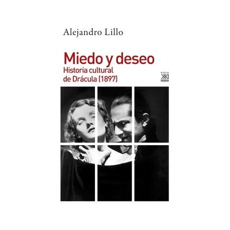 MIEDO Y DESEO. HISTORIA CULTURAL DE DRACULA (1897)