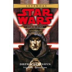 STAR WARS DARTH BANE CAMINO DE DESTRUCCION (NOVELA)