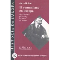 EL COMUNISMO EN EUROPA. MOVIMIENTO POLITICO Y SISTEMA DE PODER