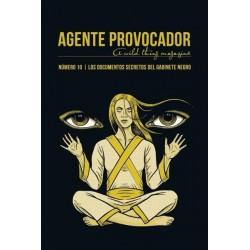 AGENTE PROVOCADOR Nº10. LOS DOCUMENTOS SECRETOS DEL GABINETE NEGRO