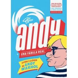 ANDY. UNA FABULA REAL. LA VIDA Y LA EPOCA DE ANDY WARHOL