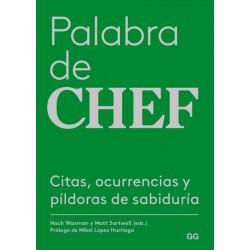 PALABRA DE CHEF. CITAS, OCURRENCIAS Y PILDORAS DE SABIDURIA