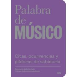 PALABRA DE MUSICO. CITAS, OCURRENCIAS Y PILDORAS DE SABIDURIA