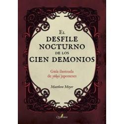EL DESFILE ILUSTRADO DE LOS 100 DEMONIOS. GUIA ILUSTRADA DE YOKAI JAPONESES