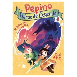 PEPINO, HEROE DE LEYENDA 1. EL REINO DE LA ROSQUILLA