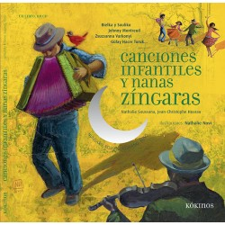 CANCIONES INFANTILES Y NANAS ZINGARAS + CD