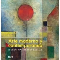 ARTE MODERNO Y CONTEMPORANEO. 75 OBRAS MAESTRAS EN DETALLE