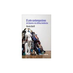 EL ARTE CONTEMPORANEO. DE CEZANNE A LAS ULTIMAS TENDENCIAS