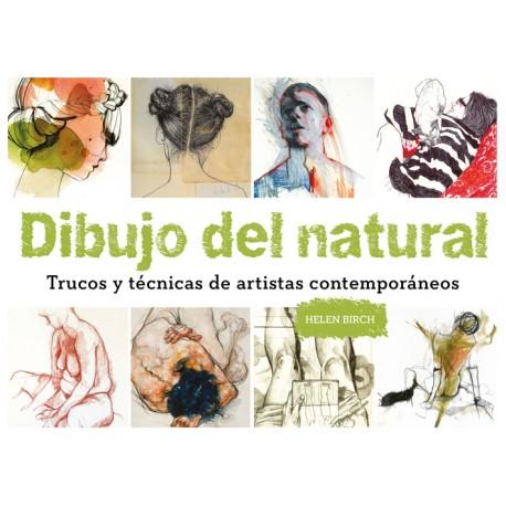 DIBUJO DEL NATURAL. TRUCOS Y TECNICAS DE ARTISTAS