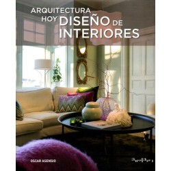 ARQUITECTURA HOY DISEÑO DE INTERIORES