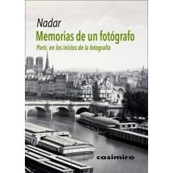 MEMORIAS DE UN FOTOGRAFO. PARIS EN LOS INICIOS DE LA FOTOGRAFIA