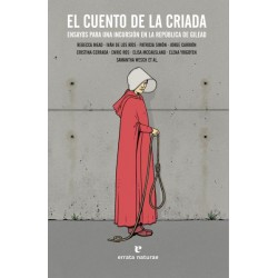 EL CUENTO DE LA CRIADA. ENSAYOS PARA UNA INCURSION EN LA REPUBLICA DE GILEAD
