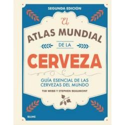 EL ATLAS MUNDIAL DE LA CERVEZA (2017). GUIA ESENCIAL DE LAS CERVEZAS DEL MUNDO