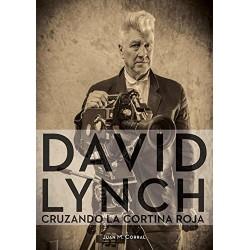 DAVID LYNCH: CRUZANDO LA CORTINA ROJA