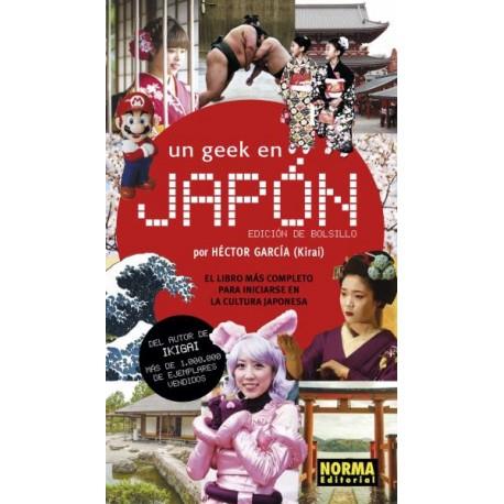 UN GEEK EN JAPON (EDICION DE BOLSILLO)