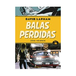 BALAS PERDIDAS 4: DIAS NEGROS