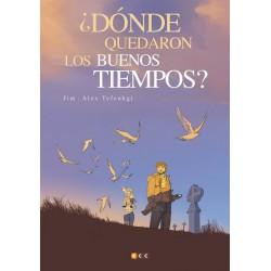 ¿DONDE QUEDARON LOS BUENOS TIEMPOS?