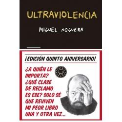 ULTRAVIOLENCIA. EDICION ESPECIAL 5º ANIVERSARIO