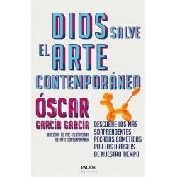 DIOS SALVE EL ARTE CONTEMPORANEO. DESCUBRE LOS MAS SORPRENDENTES PECADOS COMETIDOS POR LOS ARTISTAS DE NUESTRO TIEMPO
