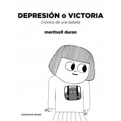 DEPRESION O VICTORIA. CRONICA DE UNA BATALLA
