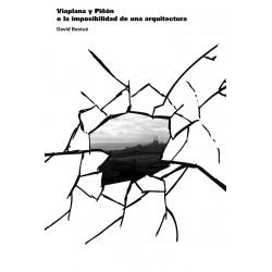 VIAPLANA Y PIÑON O LA IMPOSIBILIDAD DE UNA ARQUITECT