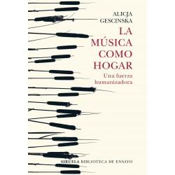 LA MUSICA COMO HOGAR. UNA FUERZA HUMANIZADORA