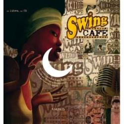 SWING CAFE. UN CUENTO MUSICAL DE CARL NORAC