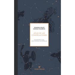 ATLAS DE LAS CONSTELACIONES 4ªED. LAS HISTORIAS QUE NOS CUENTAN LAS ESTRELLAS