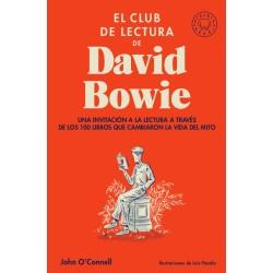 EL CLUB DE LECTURA DE DAVID BOWIE. UNA INVITACION A LA LECTURA A TRAVES DE LOS 100 LIBROS QUE CAMBIARON LA VIDA DEL MITO