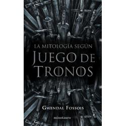 LA MITOLOGIA SEGUN JUEGO DE TRONOS