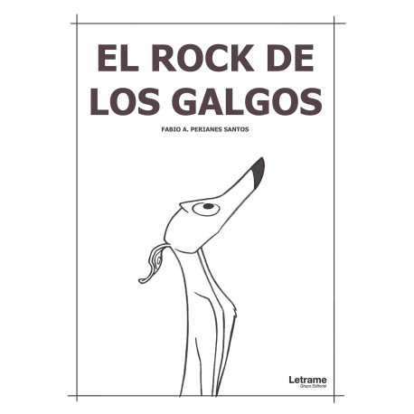 EL ROCK DE LOS GALGOS