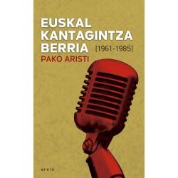 EUSKAL KANTAGINTZA BERRIA. (1961-1985)