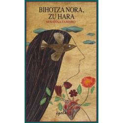 BIHOTZA NORA, ZU HARA
