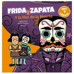 FRIDA Y ZAPATA Y LA FLOR DE LA MUERTE