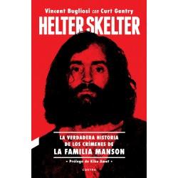 HELTER SKELTER: LA VERDADERA HISTORIA DE LOS CRIMENES DE LA FAMILIA MANSON