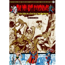 THE POP ART EXPERIENCE. VIAJE GRAFICO POR LA SILVER AGE DEL COMIC AMERICANO
