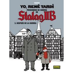 YO, RENE TARDI. PRISIONERO EN STALAG IIB 3. DESPUES DE LA GUERRA